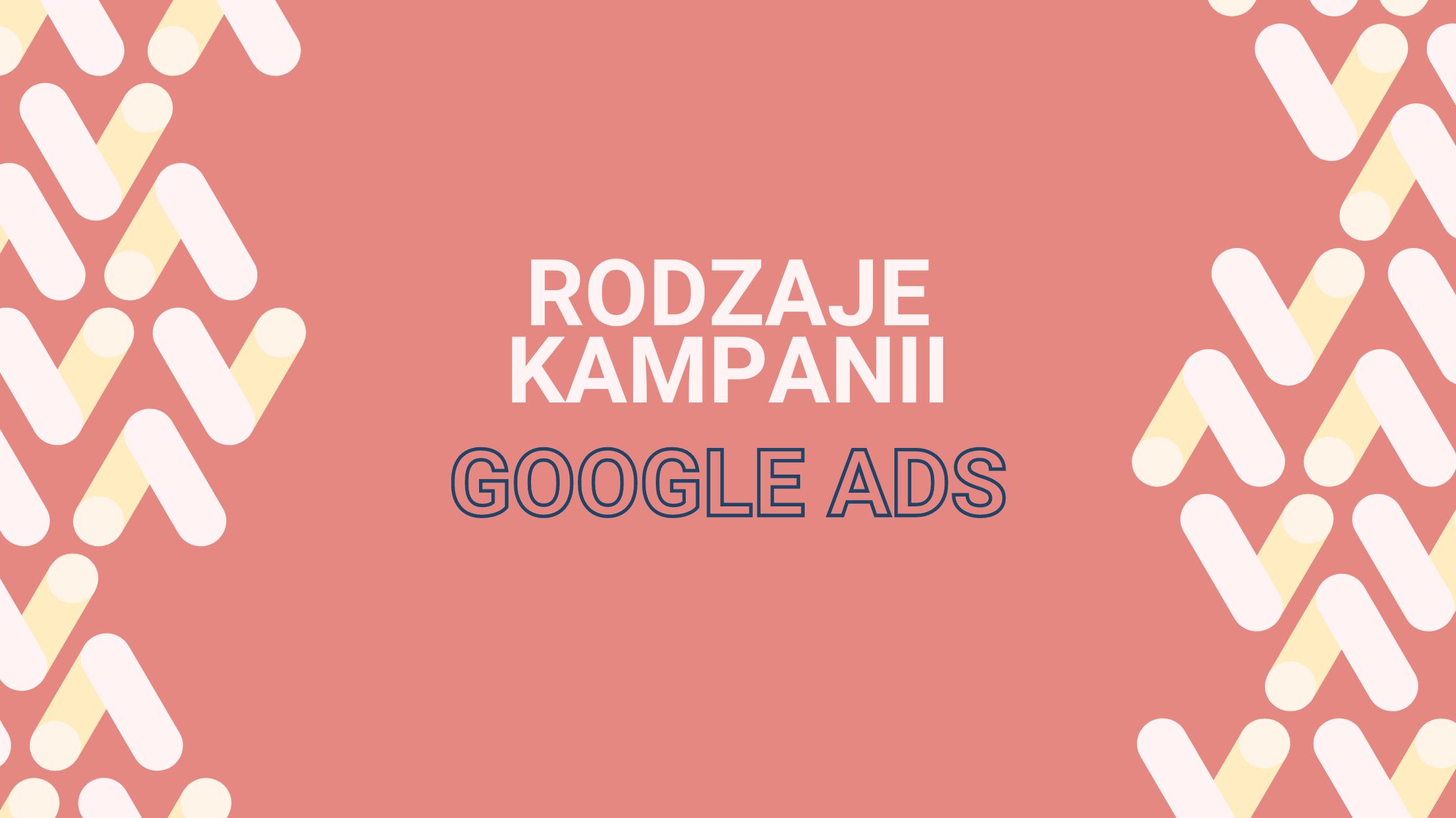 Rodzaje-kampanii-google-ads